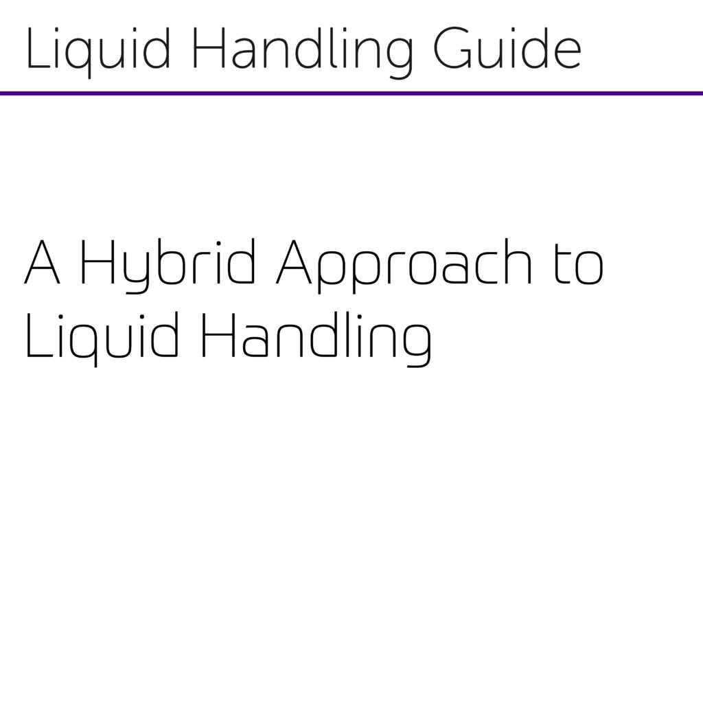 A Hybrid Approach to Liquid Handling-01