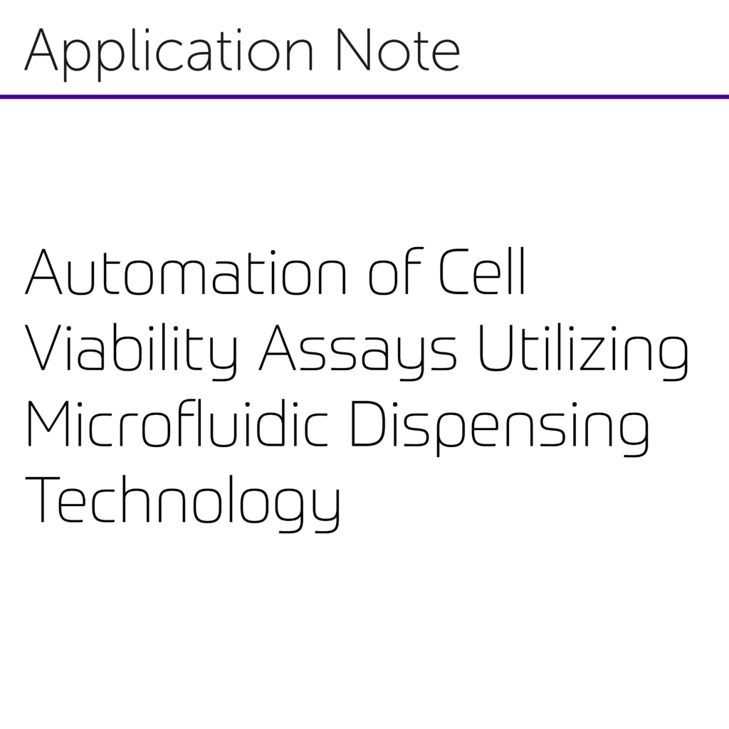 Automation of Cell Viability Assays Utilizing Microfluidic Dispensing Technology-01