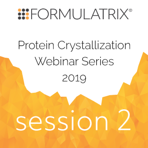 protein crystallization automation webinar series 2019 session 2